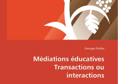 Médiations éducatives Transactions ou interactions